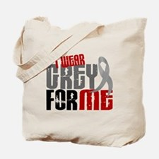 I Wear Grey For Me 6 Tote Bag