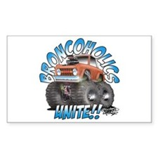 BroncoHolics Unite!!! - Early Rectangle Decal