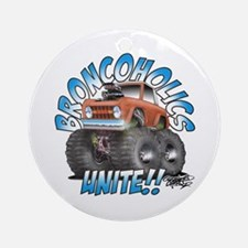 BroncoHolics Unite!!! - Early Ornament (Round)