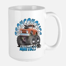 BroncoHolics Unite!!! - Early Large Mug