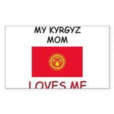 My Kyrgyz Mom Loves Me Rectangle Decal