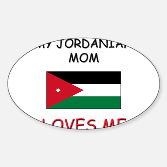 My Jordanian Mom Loves Me Oval Decal