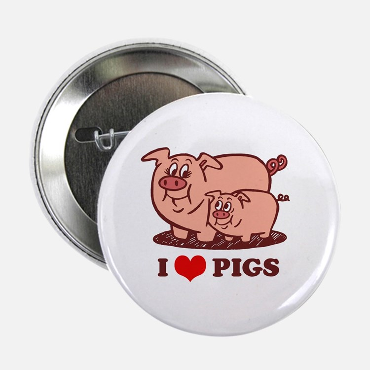 I Love Pigs Button