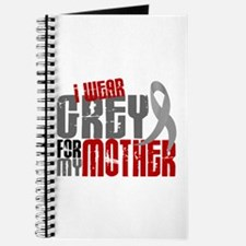 I Wear Grey For My Mother 6 Journal