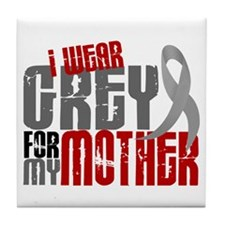 I Wear Grey For My Mother 6 Tile Coaster