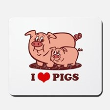 I Love Pigs Mousepad