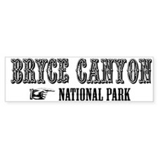 Bryce Canyon Western Flair Bumper Bumper Bumper Sticker