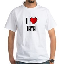 I LOVE TAYA Shirt