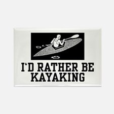 I'd Rather Be Kayaking Rectangle Magnet