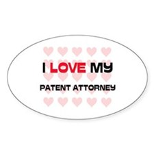 I Love My Patent Attorney Oval Decal