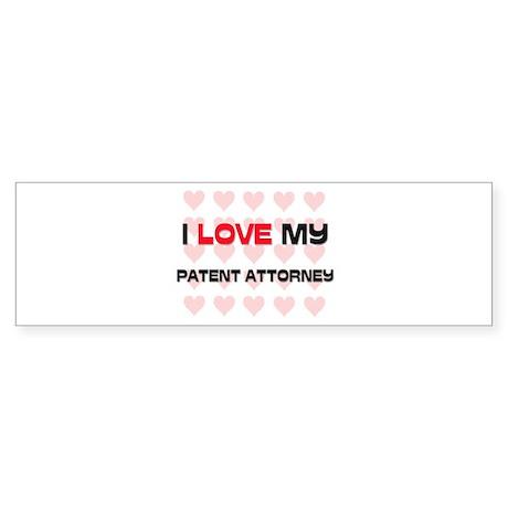 I Love My Patent Attorney Bumper Sticker