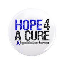 """Colon Cancer Hope 4 a Cure 3.5"""" Button"""