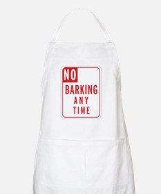 """No Barking"" BBQ Apron"