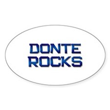 donte rocks Oval Decal