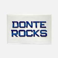donte rocks Rectangle Magnet