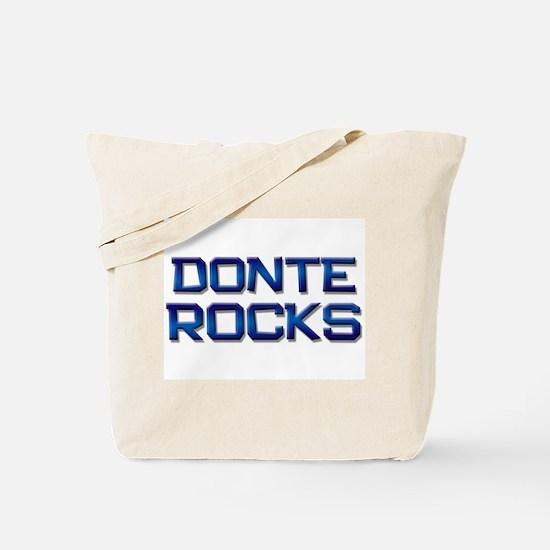 donte rocks Tote Bag
