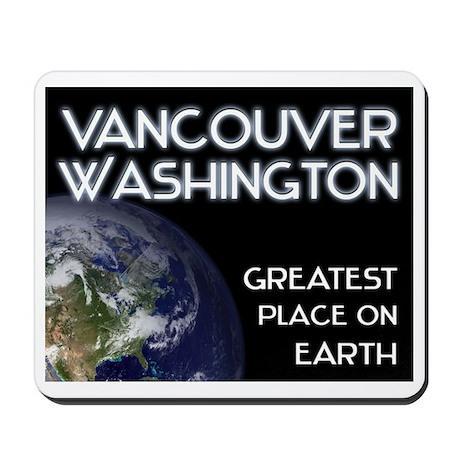 vancouver washington - greatest place on earth Mou