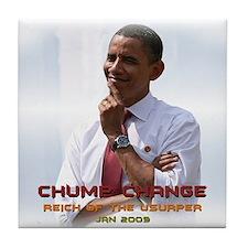 Chump Change Tile Coaster