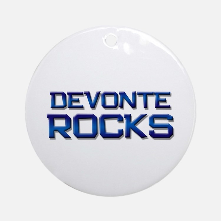 devonte rocks Ornament (Round)