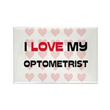 I Love My Optometrist Rectangle Magnet