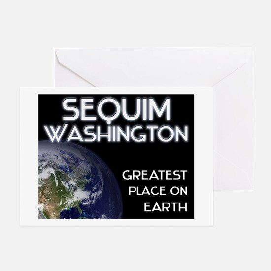 sequim washington - greatest place on earth Greeti