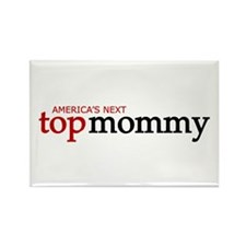 America's Next Top Mommy Rectangle Magnet