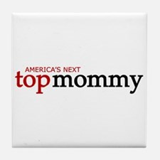 America's Next Top Mommy Tile Coaster