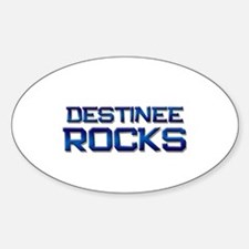destinee rocks Oval Decal