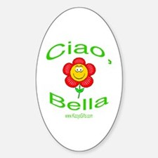 CIAO BELLA Oval Decal