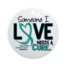 Needs A Cure 2 OVARIAN CANCER Ornament (Round)