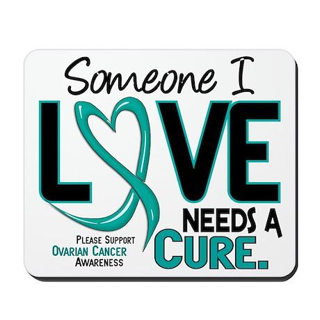 Needs A Cure 2 OVARIAN CANCER Mousepad