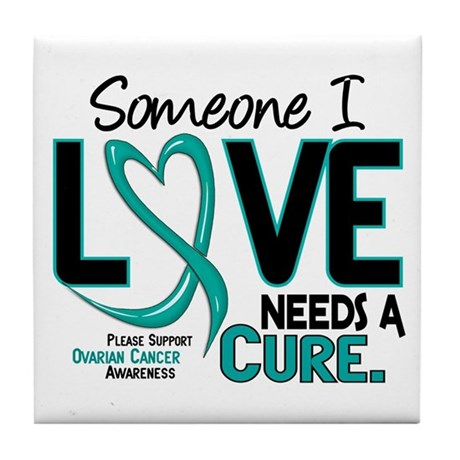 Needs A Cure 2 OVARIAN CANCER Tile Coaster