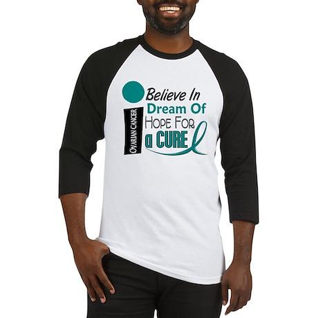 BELIEVE DREAM HOPE Ovarian Cancer Baseball Jersey