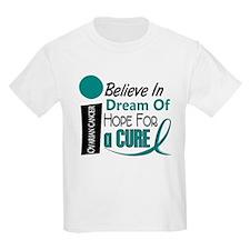 BELIEVE DREAM HOPE Ovarian Cancer T-Shirt