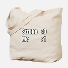"""I Beat My Stroke"" Tote Bag"