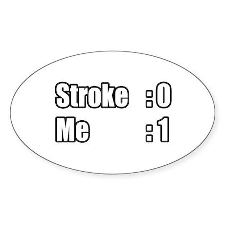 """I Beat My Stroke"" Oval Sticker"