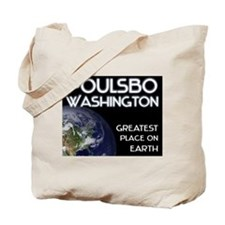 poulsbo washington - greatest place on earth Tote