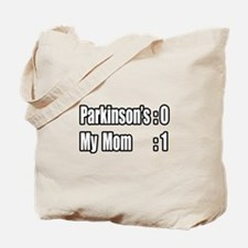 """""""Mom is Beating Parkinson's"""" Tote Bag"""
