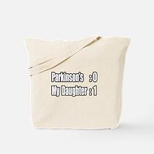 """Daughter Beats Parkinson's"" Tote Bag"