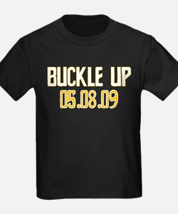 Buckle Up 05.08.09 T
