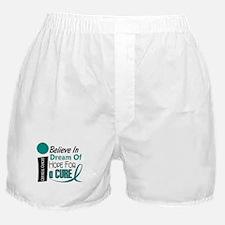 BELIEVE DREAM HOPE Cervical Cancer Boxer Shorts