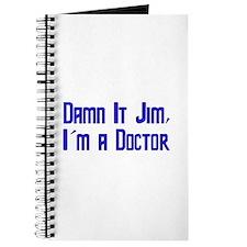 Damn It Jim, I'm a Doctor Journal