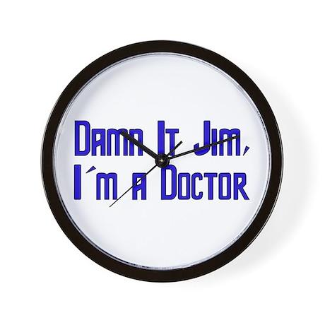 Damn It Jim, I'm a Doctor Wall Clock