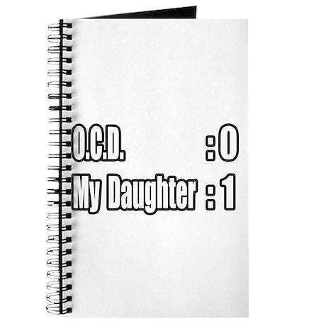 """""""Daughter Battles O.C.D."""" Journal"""