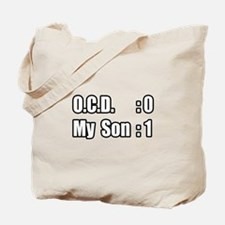 """""""My Son's Beating O.C.D."""" Tote Bag"""