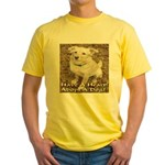 Have A Heart! Adopt A Dog! Yellow T-Shirt