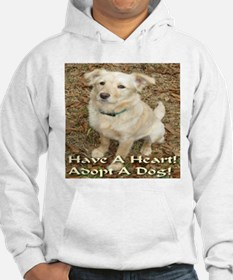 Have A Heart! Adopt A Dog! Hoodie