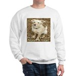 Have A Heart! Adopt A Dog! Sweatshirt
