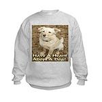 Have A Heart! Adopt A Dog! Kids Sweatshirt