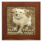 Have A Heart! Adopt A Dog! Framed Tile
